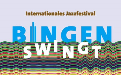 International Jazz Festival »Bingen swingt« - 22. – 25. Jun 2017